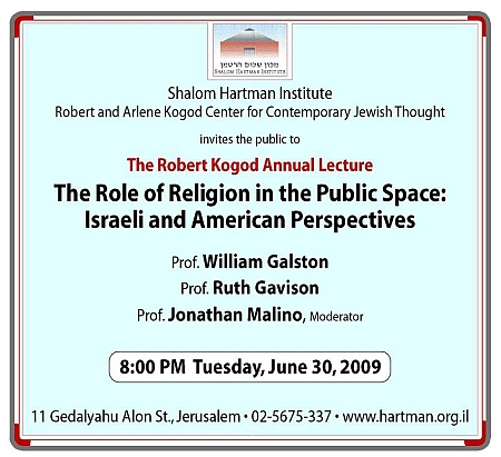 Robert P. Kogod Lecture, June 30, 2009: Role of Religion in Public Space